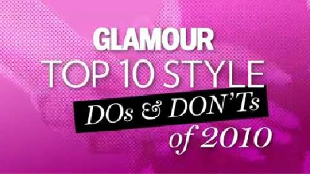 CNE Video | Top 10 Style Dos& Don'ts of 2010