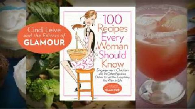 CNE Video | 100 Recipes Every Woman Should Know:  Inside Glamour's New Cookbook