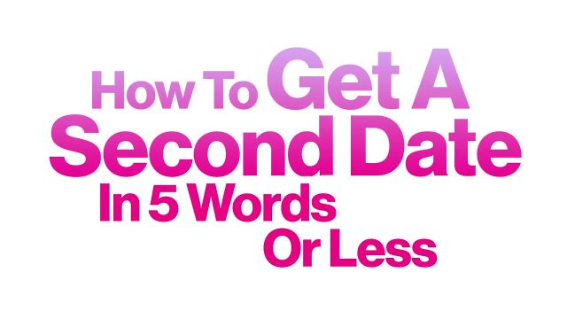 CNE Video | How To Get A Second Date in 5 Words or Less