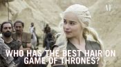 The Best Hair on Game of Thrones