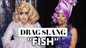 103 Years of Drag Queen Slang