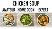 4 Levels of Chicken Soup: Amateur to Food Scientist