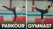 Parkour Experts Try to Keep Up With Gymnasts