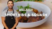 Andy Makes Braised Short Ribs with Squash
