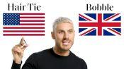 British vs. American Beauty Terms with Kim Kardashian's Hairstylist