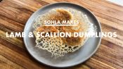 Sohla Makes Lamb & Scallion Dumplings at Home