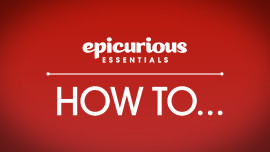 Epicurious Essentials: Cooking How-Tos