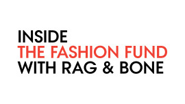 Inside the Fashion Fund with Rag & Bone