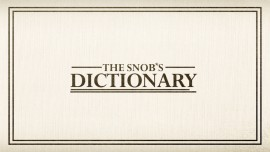Introducing The Snob's Dictionary