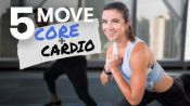 5-Move Core and Cardio Workout