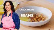 Carla Makes Beans