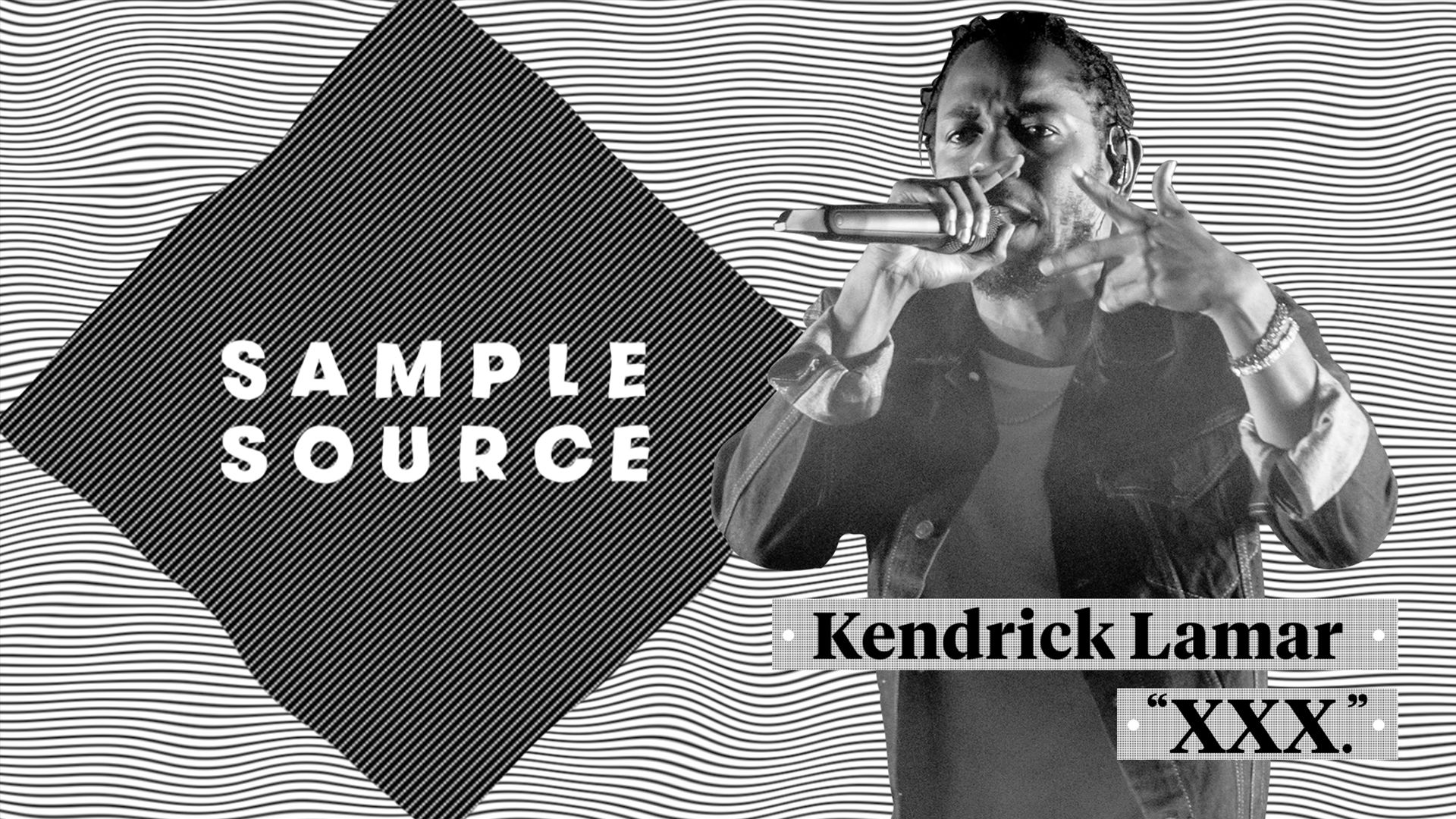 "Explore the Samples Behind Kendrick Lamar's ""XXX."" | Sample Source"