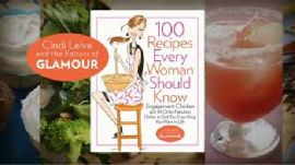 100 Recipes Every Woman Should Know:  Inside Glamour's New Cookbook