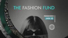 The Fashion Fund Series Premiere