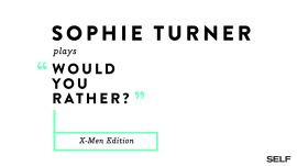 Sophie Turner Plays An 'X-Men'-Themed 'Would You Rather?'