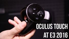 Oculus Touch at E3 2016: Better controllers, better experience