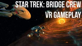 Star Trek: Bridge Crew VR Gameplay Preview |  E3 2016