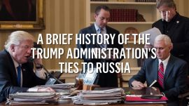 The Trump Administration's Ties to Russia