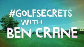 #GolfSecrets with Ben Crane