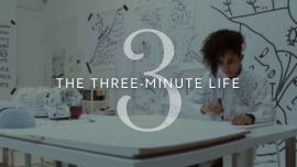 The Three-Minute Life