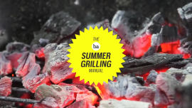 The BA Summer Grilling Manual