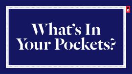 What's In Your Pockets?