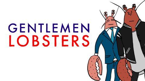 Gentlemen Lobsters