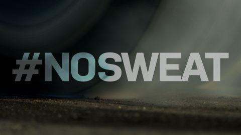 #NoSweat