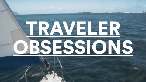Traveler Obsessions