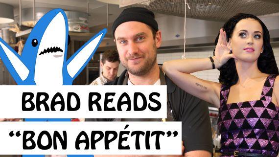 "Brad Reads ""Bon Appétit"" by Katy Perry"