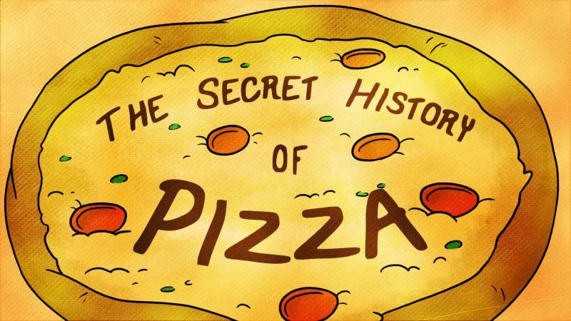 Watch Secret History Of The Secret History Of Pizza