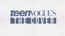 Teen Vogue's The Cover
