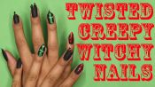 Twisted, Creepy, Witchy Nails for Halloween