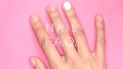 FAQ for Nails
