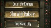 Out of the Kitchen: She Wolf Bakery