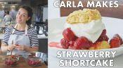 Carla Makes Strawberry Shortcake