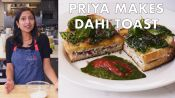 Priya Makes Dahi Toast