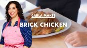 Carla Makes 30 Minute 'Brick' Chicken