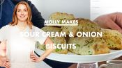 Molly Makes Sour Cream and Onion Biscuits at Home