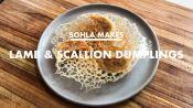 Sohla Makes Lamb & Scallion Dumplings at Home