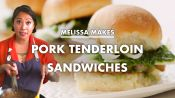 Melissa Makes Pork Tenderloin Sandwiches