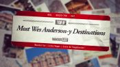 Top 8 Most Wes Anderson-y Destinations