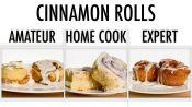4 Levels of Cinnamon Rolls: Amateur to Food Scientist