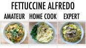 4 Levels of Fettuccine Alfredo: Amateur to Food Scientist