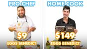 $149 vs $9 Eggs Benedict: Pro Chef & Home Cook Swap Ingredients