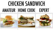 4 Levels of Chicken Sandwich: Amateur to Food Scientist