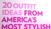 20 Outfit Ideas from America's Most Stylish People