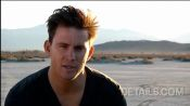 Channing Tatum: Behind the Scenes of his 2010 Details Cover Shoot