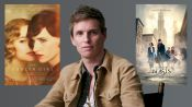 Eddie Redmayne Breaks Down His Most Iconic Characters