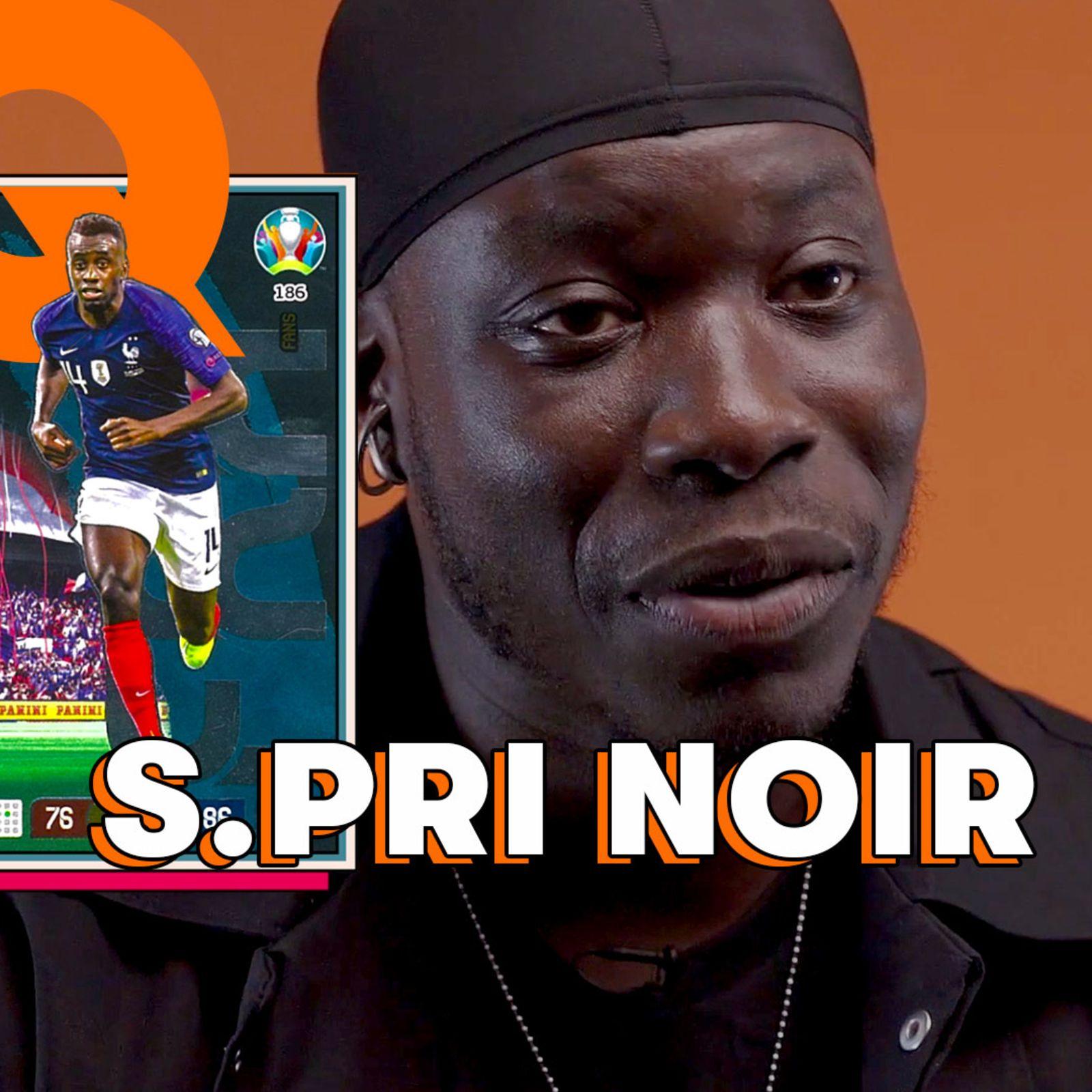 La Tier List football de S.Pri Noir : Cristiano Ronaldo, Zlatan Ibrahimovic, Kylian Mbappé